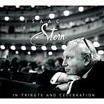 Isaac Stern In Tribute And Celebration