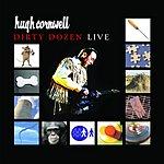 Hugh Cornwell Dirty Dozen Live