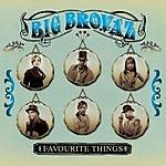 Big Brovaz Favourite Things (5-Track Maxi-Single)