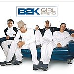 B2K Girlfriend (2-Track Single)
