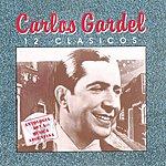 Carlos Gardel 12 Clasicos (Single)