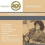 Emmanuel Colección RCA: 100 Años De Música
