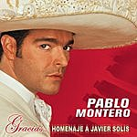 Pablo Montero Gracias...Un  Homenaje A Javier Solis