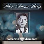 Marco Antonio Muñiz Colección Diamante