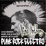 Nino Anthony Punk Rock Electro (3-Track Single)