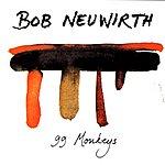 Bob Neuwirth 99 Monkeys