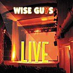 Wise Guys Wise Guys Live