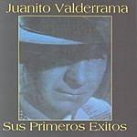Juanito Valderrama Juanito Valderrama: Sus Primeros Exitos