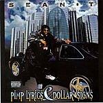 Sean-T Pimp Lyrics & Dollar Signs (Parental Advisory)