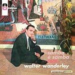 Walter Wanderley O Samba E Mais Samba Com Walter Wanderley