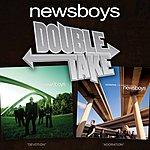 Newsboys Double Take: Newsboys