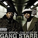 Gang Starr Mass Appeal: The Best of Gang Starr (Parental Advisory)