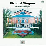Richard Wagner Orchestral Highlights