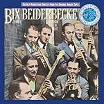 Bix Beiderbecke Bix Beiderbecke, Vol.1: Singin' The Blues (Remastered)