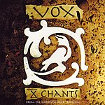 Vox X Chants From The Christian Arab Tradition