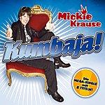 Mickie Krause Kumbaja (8-Track Maxi-Single)