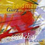 Giora Feidman The Soul Chai (Die Seele Lebt)
