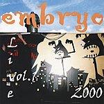 Embryo Embryo: Live 2000, Vol.1