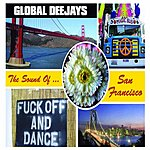 Global Deejays The Sound Of San Francisco (8-Track Maxi-Single)