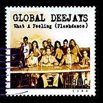 Global Deejays What A Feeling (8-Track Maxi-Single)
