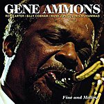 Gene Ammons Fine And Mellow