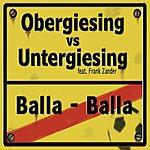 Frank Zander Obergiesing Vs Untergiesing: Balla-Balla (3-Track Maxi-Single)