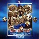 Jazzy B. Sikhi Khandeyon Tikhi
