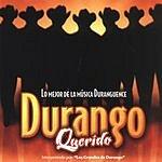 Los Grandes de Durango Durango Querido