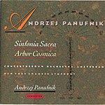 Andrzej Panufnik Sinfonia Sacra/Arbor Cosmica
