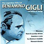 Beniamino Gigli Gigli In Opera & Song