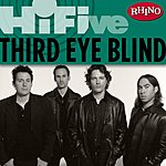 Third Eye Blind Rhino Hi-Five: Third Eye Blind