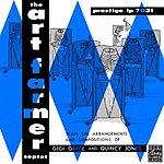 Art Farmer Septet The Art Farmer Septet Plays The Arrangements And Compositions Of Gigi Gryce And Quincy Jones