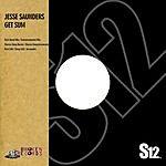 Jesse Saunders Get Sum (Maxi-Single)