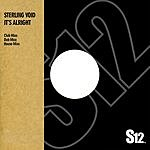 Sterling Void It's Alright (3-Track Single)