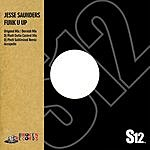 Jesse Saunders Funk U Up (5-Track Maxi-Single)