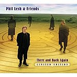 Phil Lesh & Friends There And Back Again (Bonus CD)