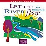 Darrell Evans Let The River Flow