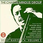 Charles Mingus Debut Rarities, Vol.3