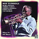 Roy Eldridge What It's All About (Remastered)