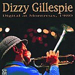 Dizzy Gillespie Digital At Montreux 1980 (Live) (Remastered)