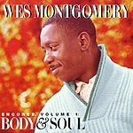 Wes Montgomery Encores, Vol.1: Body & Soul