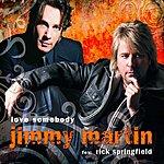 Jimmy Martin Love Somebody (5-Track Maxi-Single)