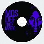 Mos Def True Magic (Edited Version)