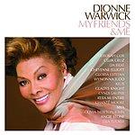 Dionne Warwick My Friends & Me