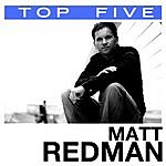 Matt Redman Top 5: Hits (5-Track Maxi-Single)