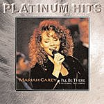Mariah Carey I'll Be There/So Blessed
