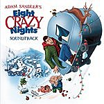 Eight Crazy Nights: Soundtrack