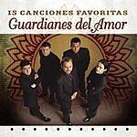 Guardianes Del Amor 15 Canciones Favoritas