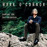 Mark O'Connor Fanfare For The Volunteer: Three Pieces For Violin And Orchestra