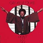 George Duke Don't Let Go